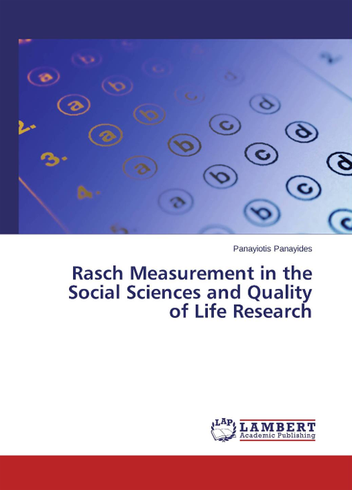 Rasch Measurement in the Social Sciences and Quality of Life Research